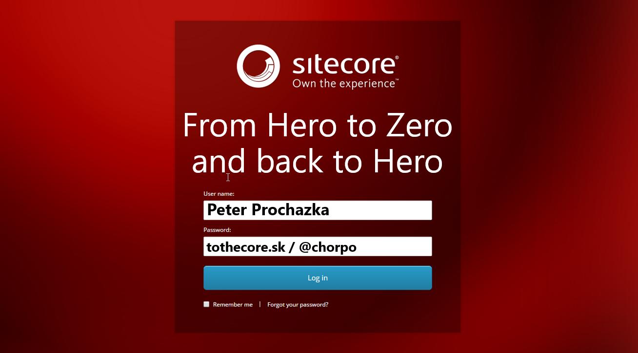 From Hero to Zero and back to Hero